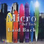 CD Micro of Def Tech / Laid Back