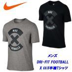 ショッピング半袖 半袖Tシャツ/ナイキ(NIKE)メンズ DRI-FIT FOOTBALL X LOGO(805582)