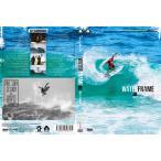 サーフィン DVD WATER FRAMEIII ウォーターフレームIII-FINALLY ARRIVED- 2018年