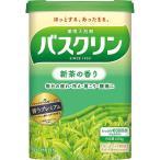 バスクリン 新茶の香り 600g