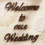 アルファベット 木製 オブジェ 筆記体 Welcome to our Wedding ウエディング メッセージ 英語 アルファベット オブジェ ウエルカムボード 結婚式