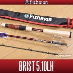 [Fishman/フィッシュマン] BRIST 5.10LH