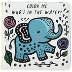 Color Me: Who's in the Water?: Watch Me Change Colour In Water (Wee Gallery
