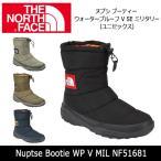 ショッピングノースフェイス ノースフェイス THE NORTH FACE ブーツ ヌプシ ブーティー ウォータープルーフ V SE ミリタリー(ユニセックス) Nuptse Bootie WP V MIL NF51681 【NF-FOOT】