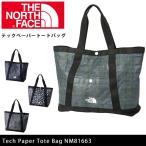 ノースフェイス THE NORTH FACE トートバッグ テックペーパートートバッグ Tech Paper Tote Bag NM81663 【NF-BAG】