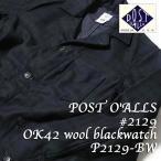POST O'ALLS�ʥݥ��ȥ����С������륺�ˡ�#2129 OK42��wool blackwatch��P2129-BW