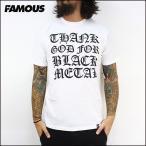 FAMOUS フェイマス TGFBM (WHT) Tシャツ