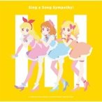 アイカツ! / Sing a Song Sympathy <TVアニメ / データカードダス『アイカツオンパレード!』挿入歌シングル> 国内