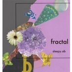 sleepy. ab ����ԡ� / fractal  ��CD��