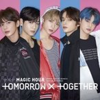 TOMORROW X TOGETHER (TXT) / MAGIC HOUR  〔CD Maxi〕