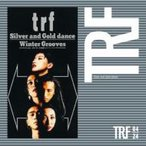 TRF / Silver and Gold dance / Winter Grooves  〔CD Maxi〕