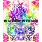 Do As Infinity ドゥーアズインフィニティ / Do The A-side  〔CD〕