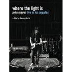 John Mayer ジョンメイヤー / Where The Light Is:  Live In Los Angeles   〔DVD〕