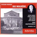 Wagner ワーグナー / 『ワルキューレ』全曲 クナッパーツブッシュ&バイロイト、ヴィッカーズ、リザネク、他