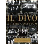 Il Divo イルディーボ / アット・ザ・コロシアム  〔DVD〕
