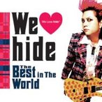 hide (X JAPAN) ヒデ / We □ hide The Best in The World  〔CD〕