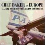Chet Baker チェットベイカー / Jazz Tour Of The Nato Countries (180グラム重量盤)  〔LP〕