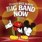 Disney / ディズニー ジャズ・アルバム 〜ビッグ・バンド・ナウ!〜 国内盤 〔CD〕