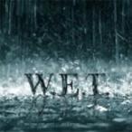 W.E.T. / Wet 輸入盤 〔CD〕