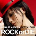 """相川七瀬 アイカワナナセ / NANASE AIKAWA BEST ALBUM """"ROCK or DIE"""" (AL+DVD)  〔CD〕"""