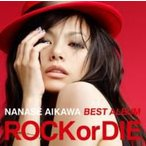 "相川七瀬 アイカワナナセ / NANASE AIKAWA BEST ALBUM ""ROCK or DIE""  〔CD〕"