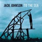 Jack Johnson ジャックジョンソン / To The Sea 国内盤 〔CD〕