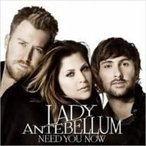 Lady Antebellum レディアンテベラム / Need You Now 輸入盤 〔CD〕
