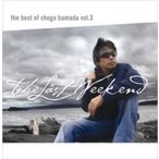 浜田省吾 ハマダショウゴ / The Best of Shogo Hamada vol.3 The Last Weekend  〔CD〕