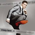 Michael Buble マイケルブーブレ / Crazy Love Hollywood Edition 輸入盤 〔CD〕