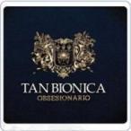 Tan Bionica / Obsesionario 輸入盤 〔CD〕