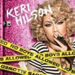 Keri Hilson ケリーヒルソン / No Boys Allowed 国内盤 〔CD〕