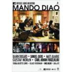 Mando Diao マンドゥディアオ / Mtv Unplugged - Above And Beyond  〔DVD〕