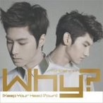 東方神起 / Why? (Keep Your Head Down)  〔CD Maxi〕