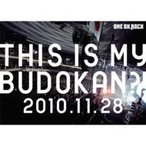 ONE OK ROCK ワンオクロック / LIVE DVD「THIS IS MY BUDOKAN?! 2010.11.28」  〔DVD〕