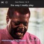 Oscar Peterson オスカーピーターソン / Way I Really Play:  オスカー ピーターソンの世界 国内盤 〔SHM-CD〕