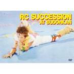 RC Succession アールシーサクセション / AT BUDOHKAN  〔DVD〕