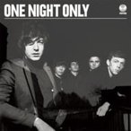 One Night Only ワンナイトオンリー / One Night Only 国内盤 〔CD〕