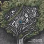 LAST ALLIANCE ラストアライアンス / for staying real BLUE (+DVD)【初回限定盤】  〔CD〕