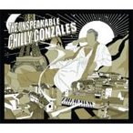 Gonzales / Unspeakable Chilly Gonzales  輸入盤 〔CD〕
