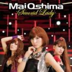 大島麻衣 オオシママイ / Second Lady (+DVD)【初回生産限定A】  〔CD Maxi〕
