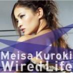 黒木メイサ / Wired Life (+DVD)【初回限定盤】  〔CD Maxi〕