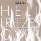 Eagles イーグルス / Hell Freezes Over 国内盤 〔SHM-CD〕