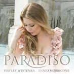 Hayley Westenra ヘイリーウェステンラ / 『パラディソ〜モリコーネを歌う』 輸入盤 〔CD〕