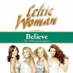 Celtic Woman ����ƥ��å������ޥ� / Believe ���ʱ���  /  Songs From The Heart(Live)  ������ ��CD��
