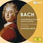 Bach, Johann Sebastian バッハ / ブランデンブルク協奏曲全曲、オーボエ協奏曲集 ダグラス・ボイド&ヨーロッパ