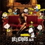 JUJU ジュジュ / DELICIOUS  〔CD〕