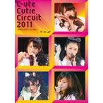 ℃-ute (Cute) キュート / ℃-ute Cutie Circuit 2011〜9月10日は℃-uteの日〜  〔DVD〕