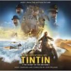 タンタンの冒険 / ユニコーン号の秘密 / タンタンの冒険 / ユニコーン号の秘密 オリジナル・サウンドトラック