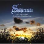 �����饶���� (Scheherazade) / THE ORIGINAL ��Songs for Scheherazade��  ��CD��