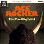 Cro-Magnon's クロマニヨンズ / ACE ROCKER  〔CD〕